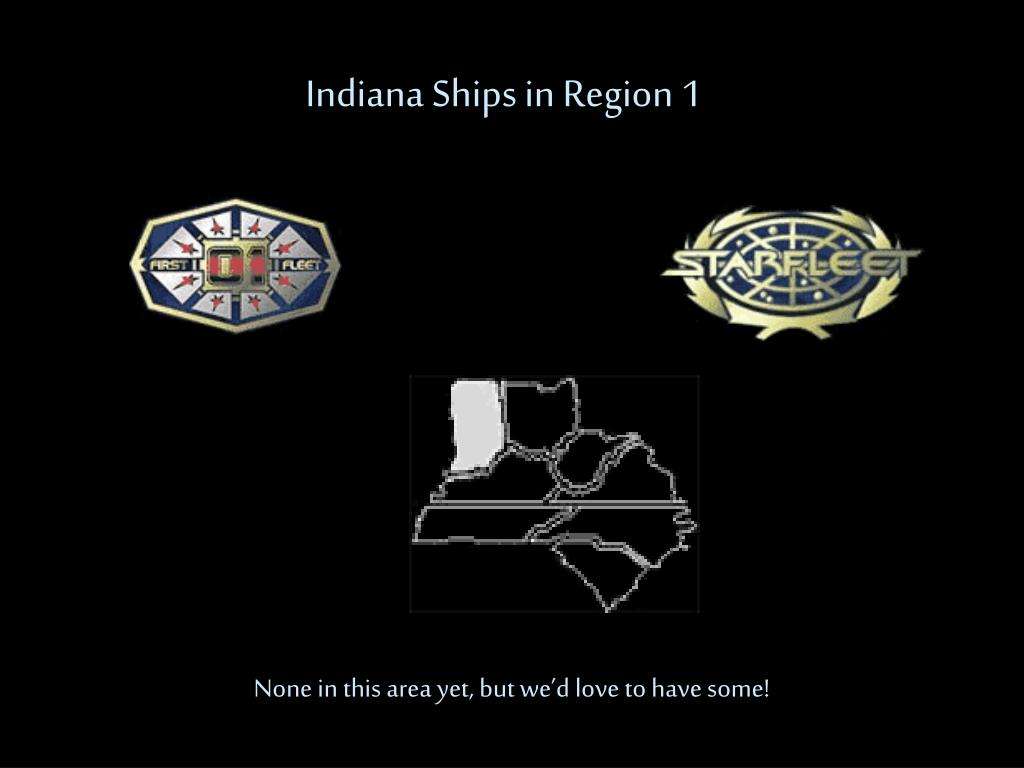 Indiana Ships in Region 1