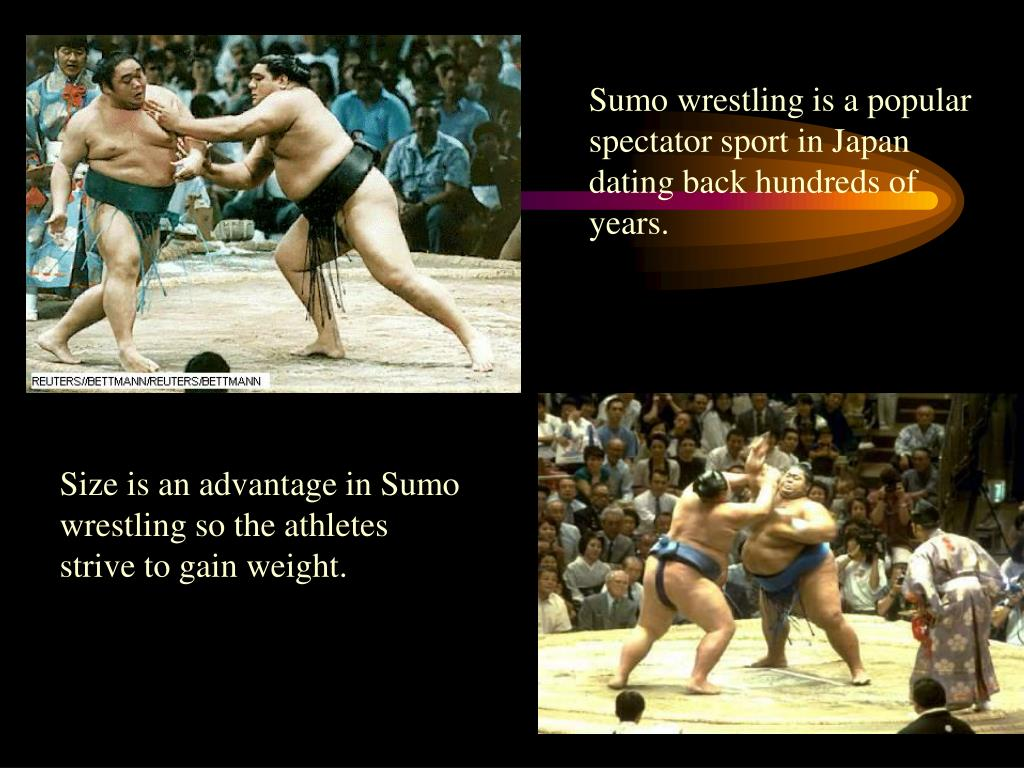 Sumo wrestling is a popular