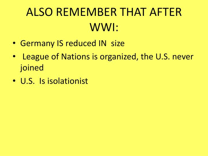 Also remember that after wwi