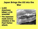 japan brings the us into the war185
