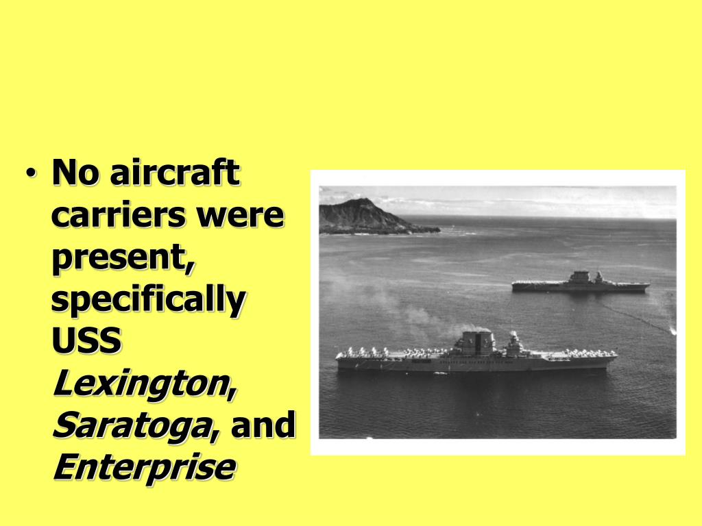 No aircraft carriers were present, specifically USS