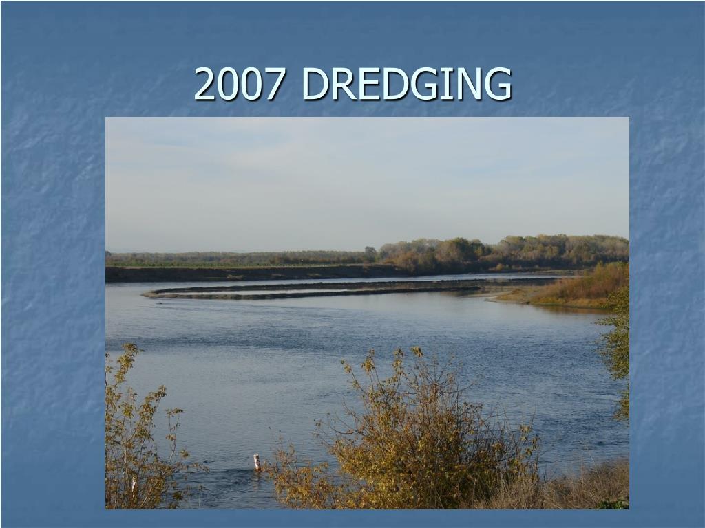 2007 DREDGING