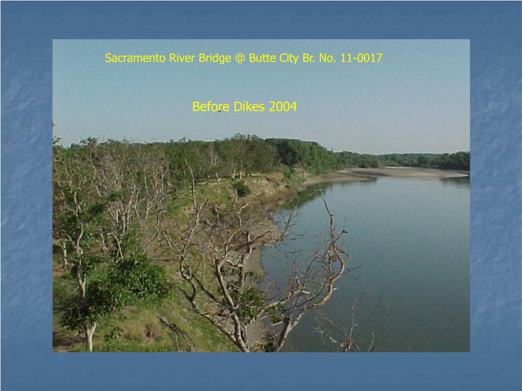 Sacramento River Bridge @ Butte City Br. No. 11-0017