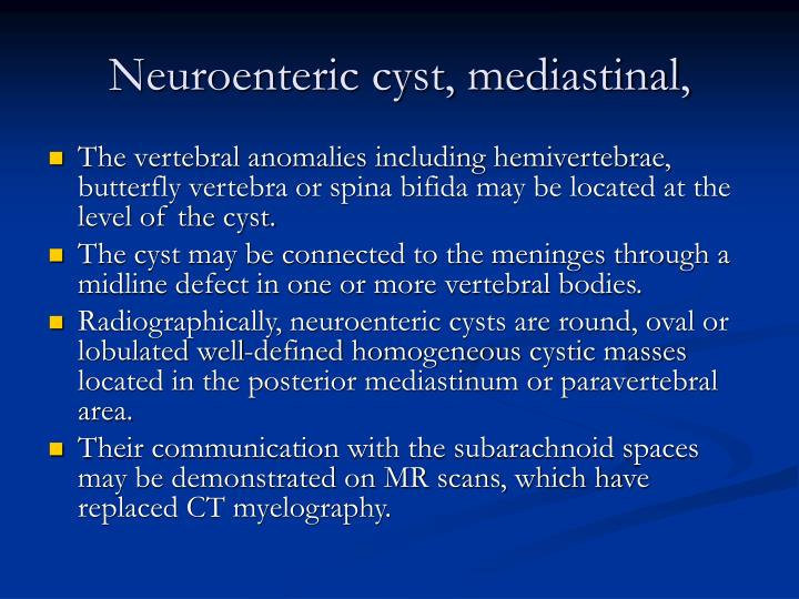 Neuroenteric cyst, mediastinal,
