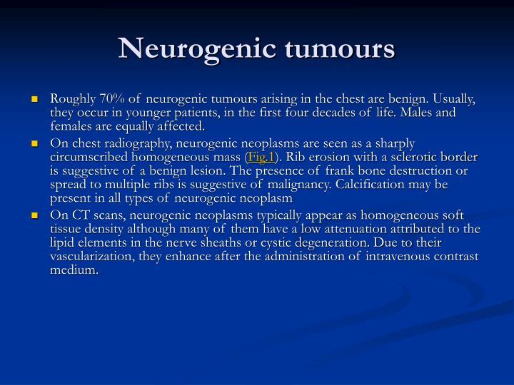 Neurogenic tumours