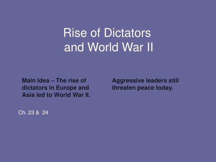 Rise of dictators and world war ii