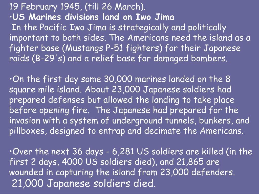 19 February 1945, (till 26 March).