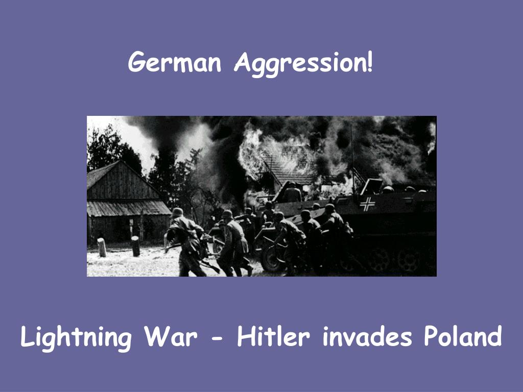 German Aggression!