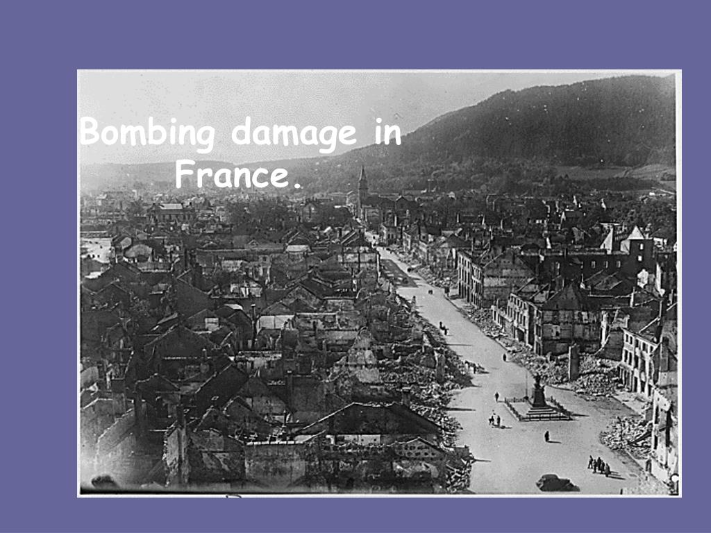 Bombing damage in France.