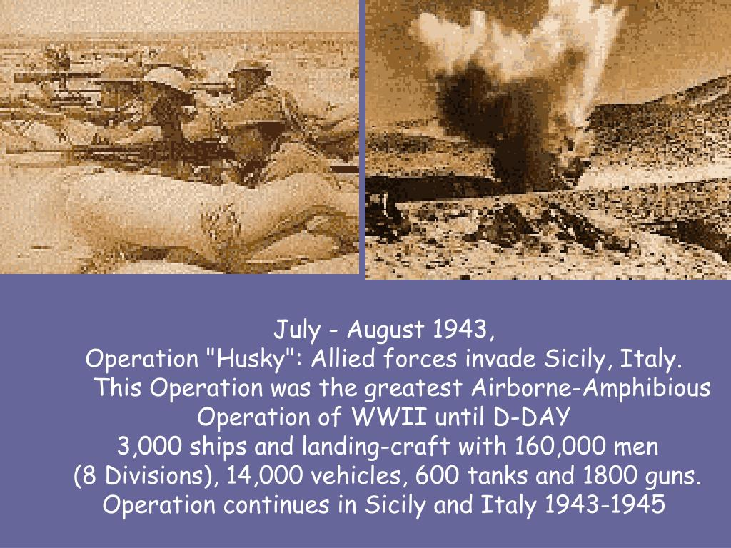 July - August 1943,