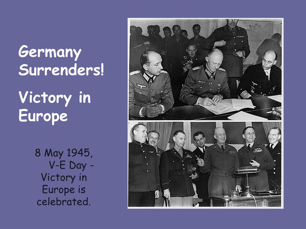 Germany Surrenders!