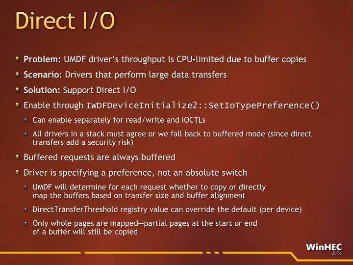 Direct I/O