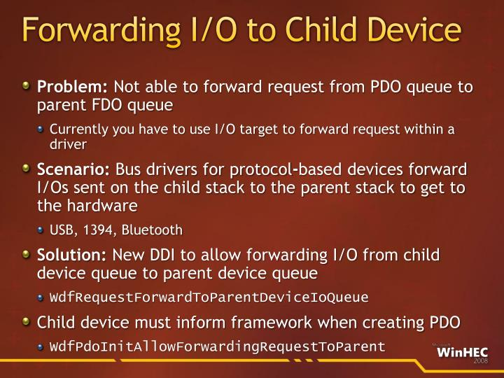 Forwarding I/O to Child Device