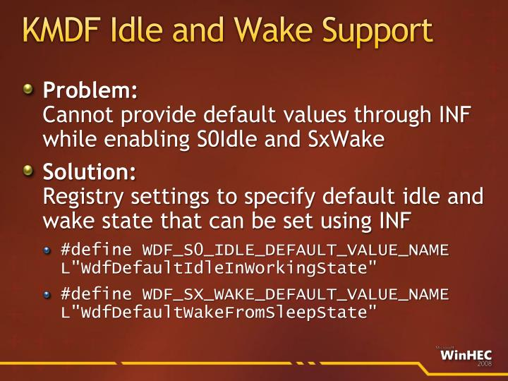KMDF Idle and Wake Support