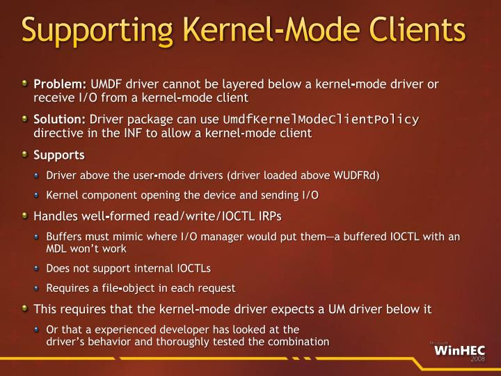 Supporting Kernel-Mode Clients