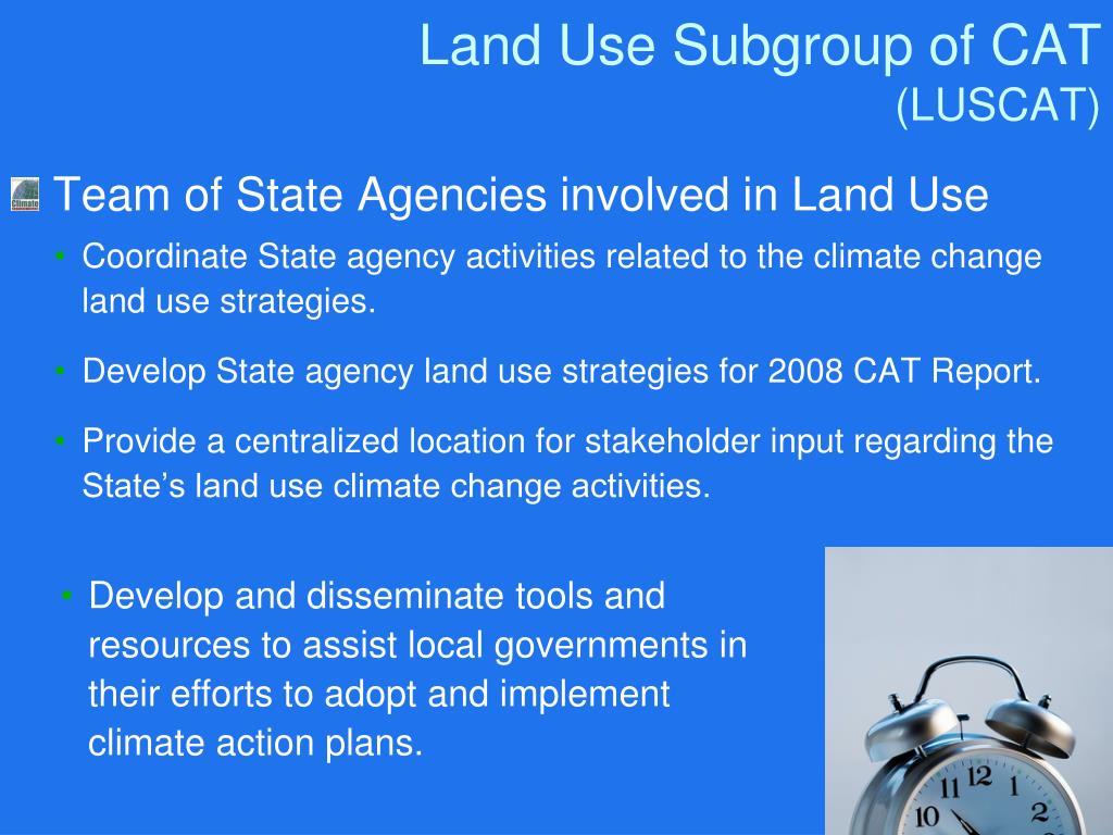 Land Use Subgroup of CAT