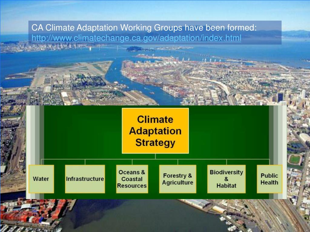 CA Climate Adaptation Working Groups have been formed: