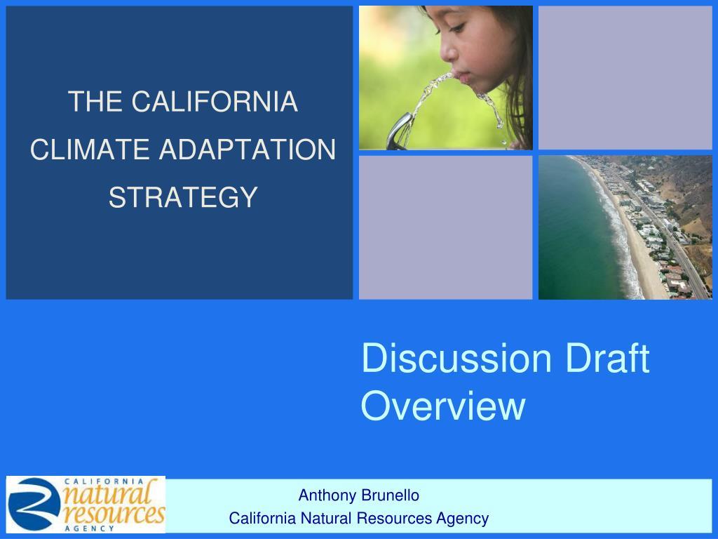 THE CALIFORNIA CLIMATE ADAPTATION STRATEGY