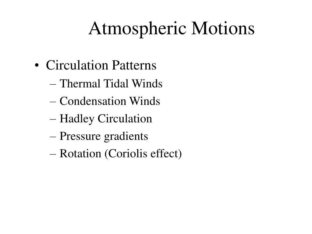 Atmospheric Motions