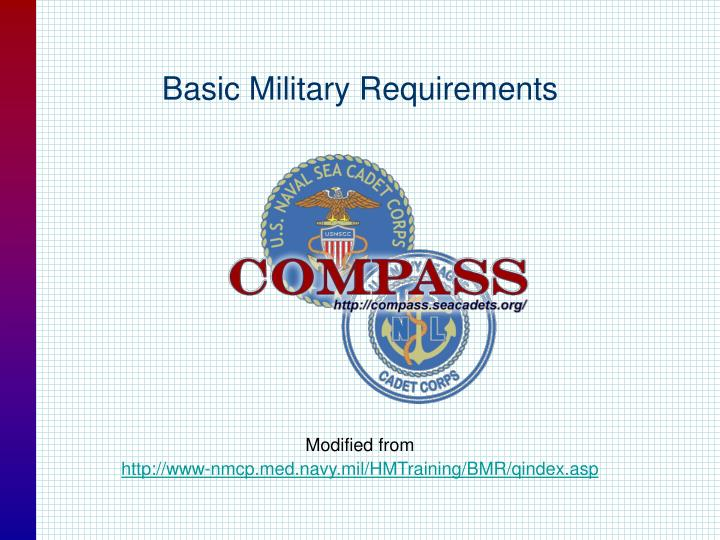 Basic military requirements l.jpg