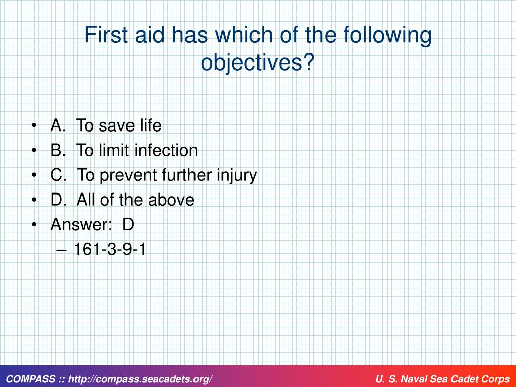First aid has which of the following objectives?