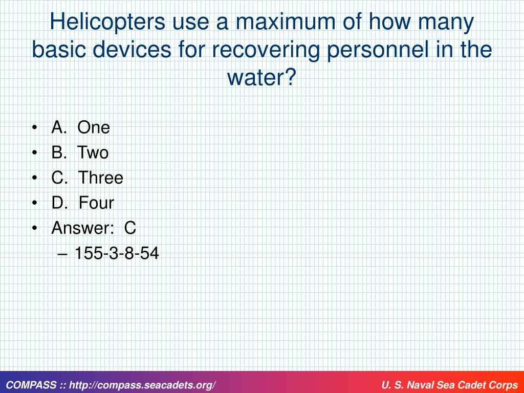 Helicopters use a maximum of how many basic devices for recovering personnel in the water?