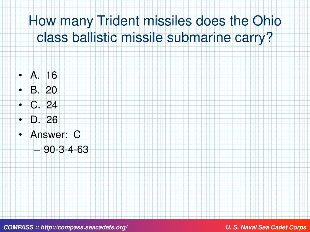 How many Trident missiles does the Ohio class ballistic missile submarine carry?
