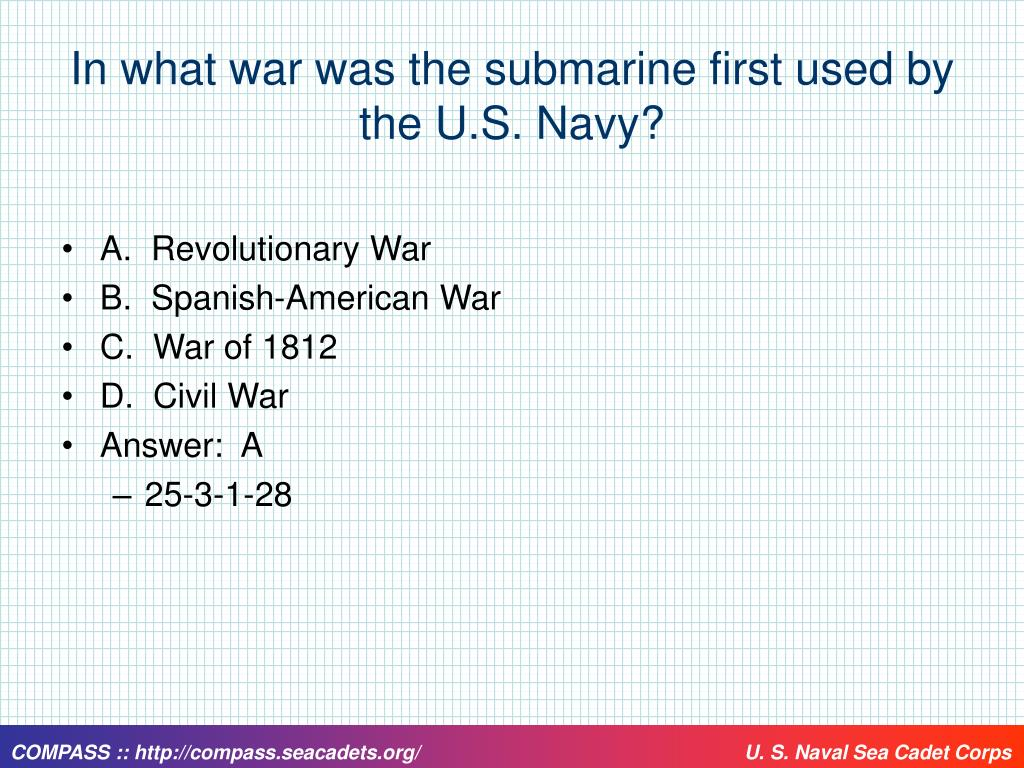 In what war was the submarine first used by the U.S. Navy?