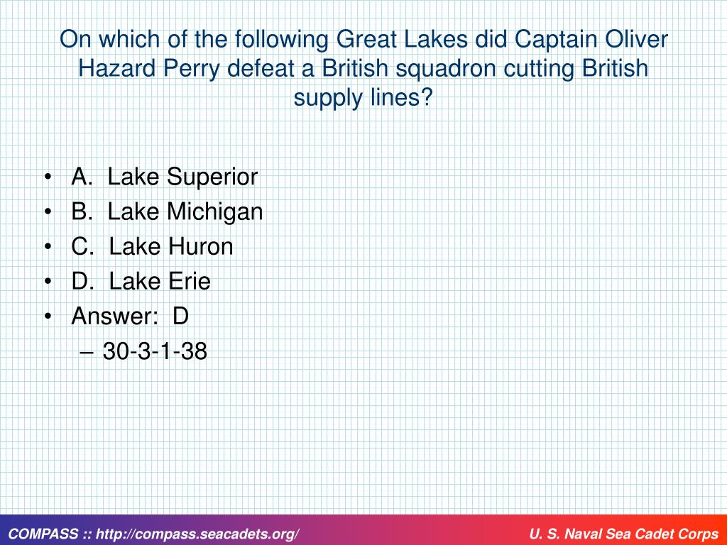 On which of the following Great Lakes did Captain Oliver Hazard Perry defeat a British squadron cutting British supply lines?