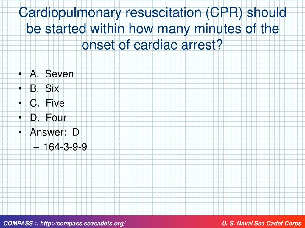 Cardiopulmonary resuscitation (CPR) should be started within how many minutes of the onset of cardiac arrest?