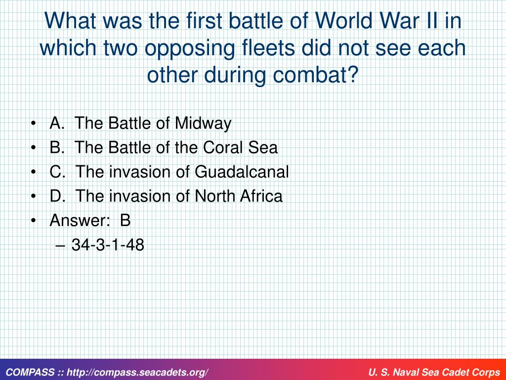 What was the first battle of World War II in which two opposing fleets did not see each other during combat?