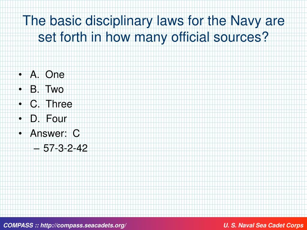 The basic disciplinary laws for the Navy are set forth in how many official sources?