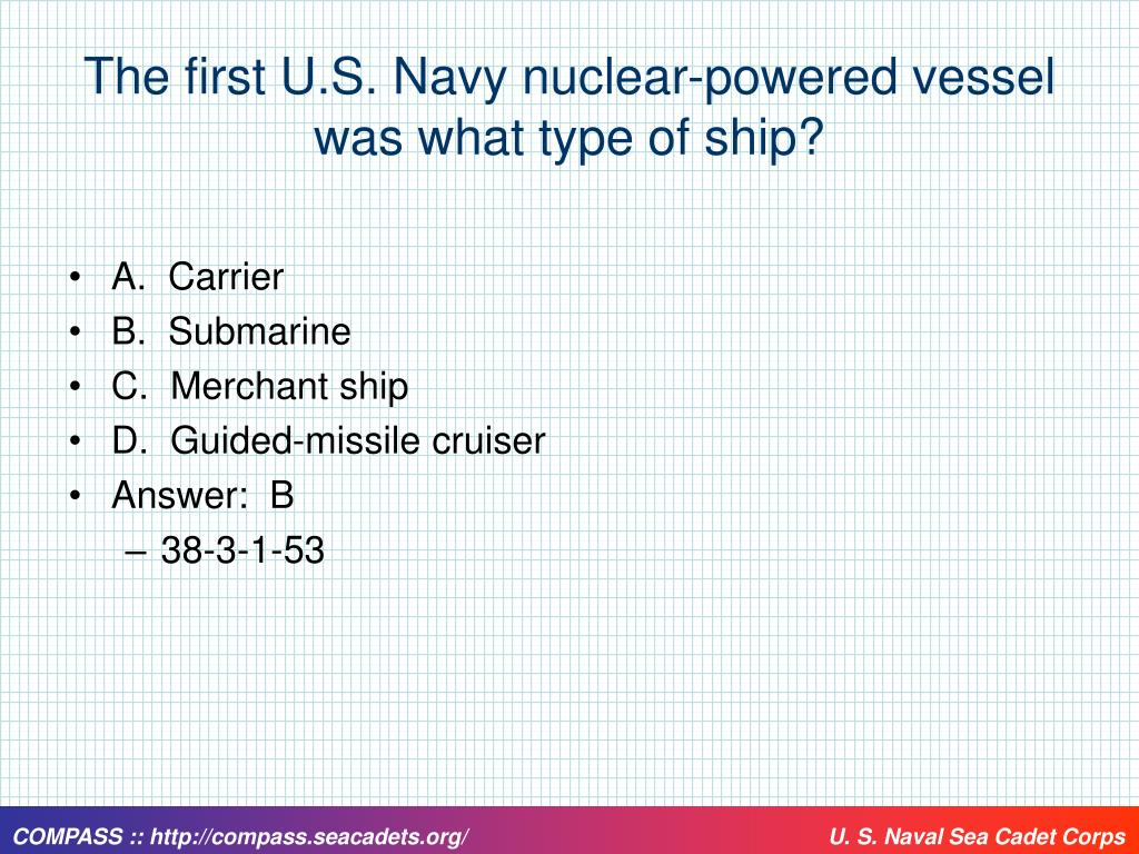 The first U.S. Navy nuclear-powered vessel was what type of ship?