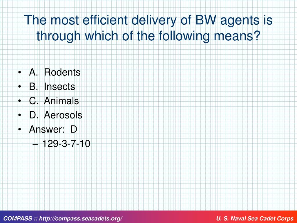 The most efficient delivery of BW agents is through which of the following means?