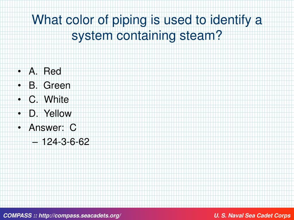 What color of piping is used to identify a system containing steam?