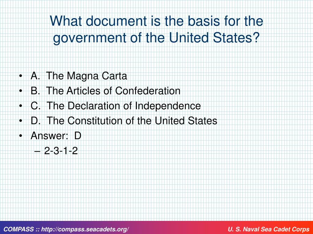 What document is the basis for the government of the United States?