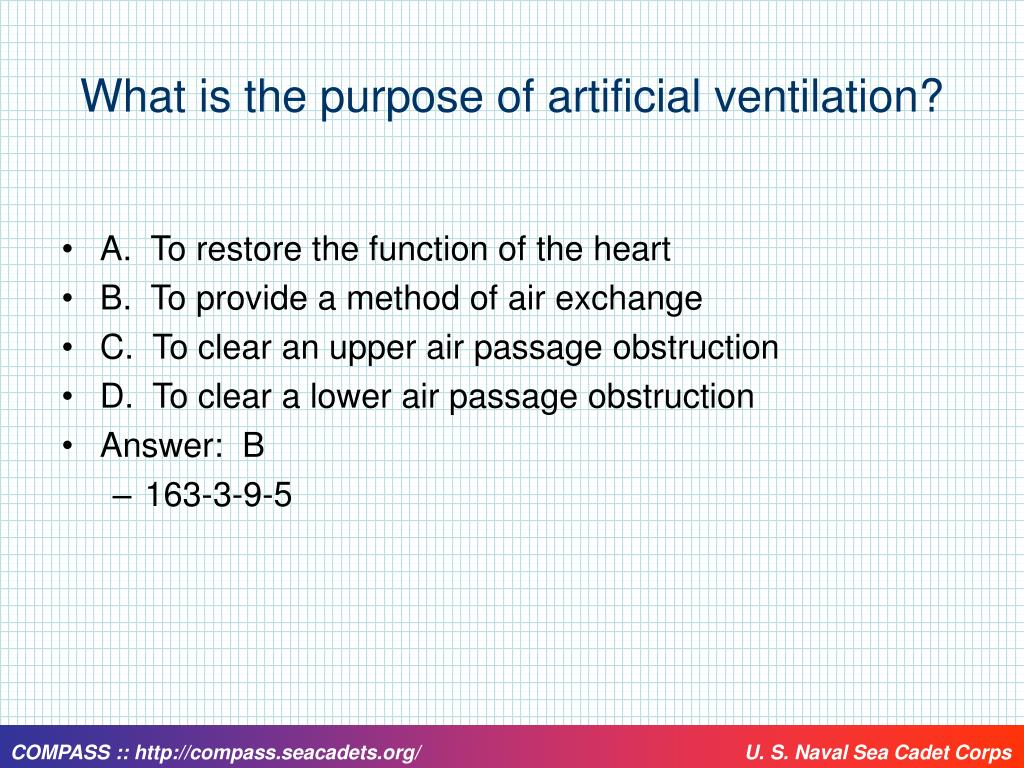 What is the purpose of artificial ventilation?