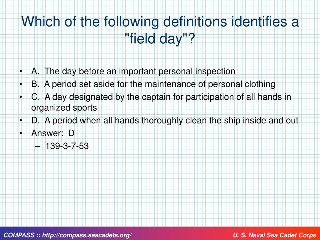 "Which of the following definitions identifies a ""field day""?"
