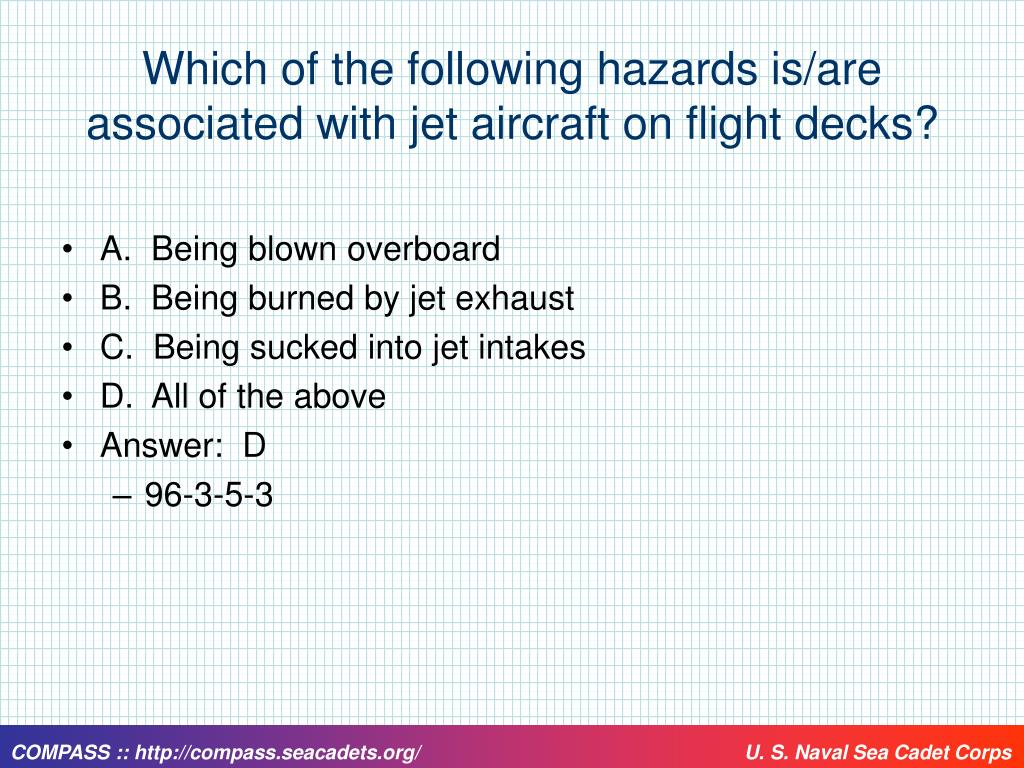 Which of the following hazards is/are associated with jet aircraft on flight decks?
