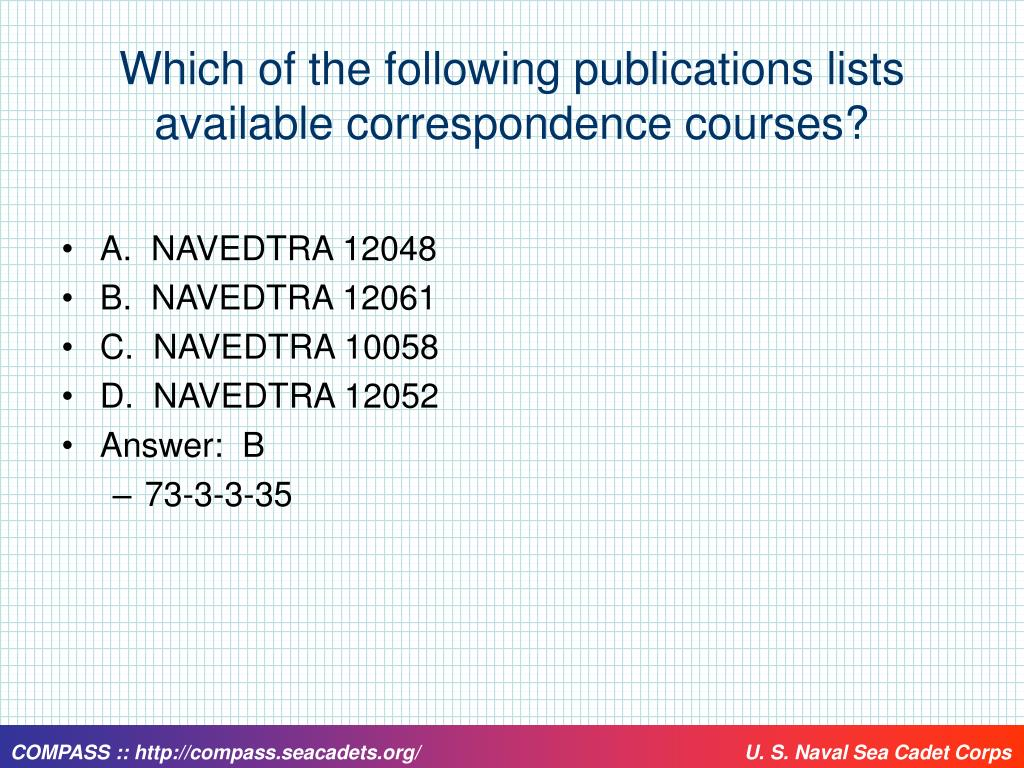 Which of the following publications lists available correspondence courses?
