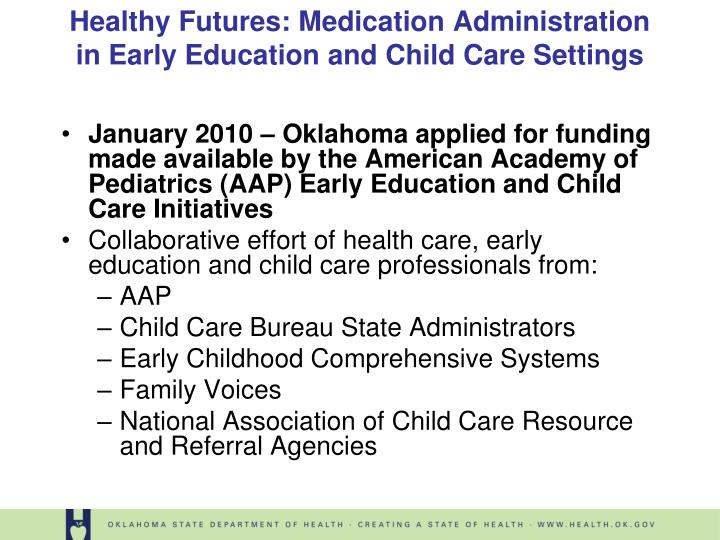 Healthy futures medication administration in early education and child care settings