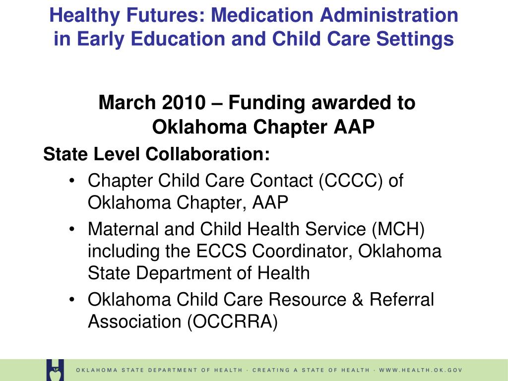 March 2010 – Funding awarded to Oklahoma Chapter AAP