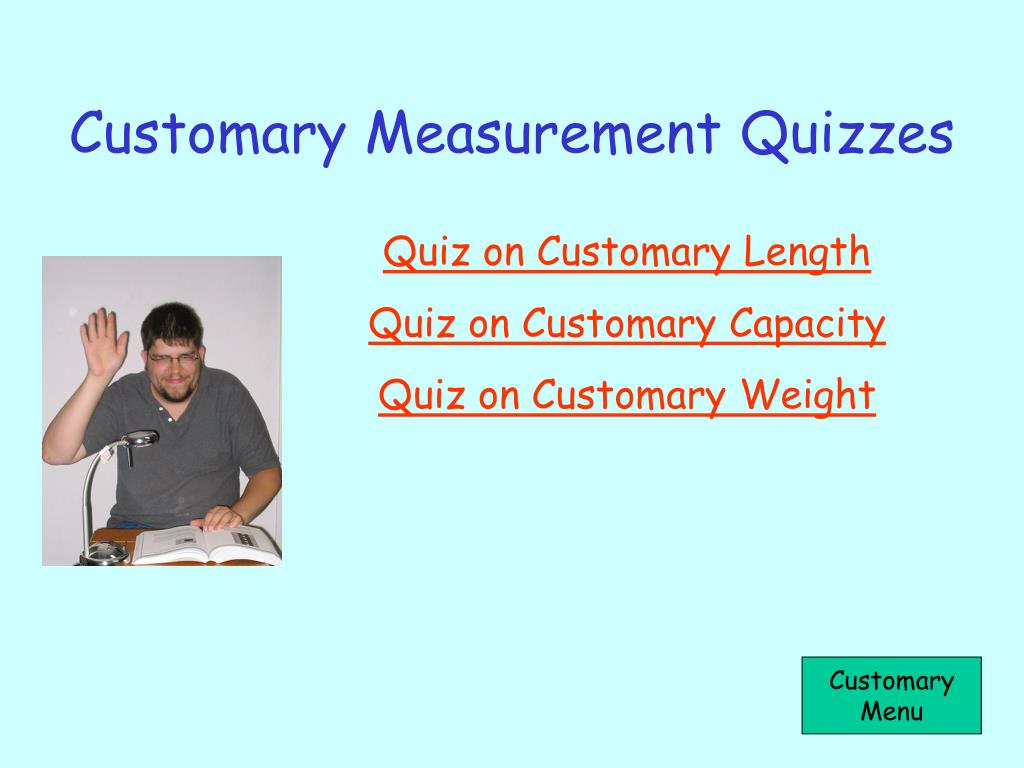 Customary Measurement Quizzes