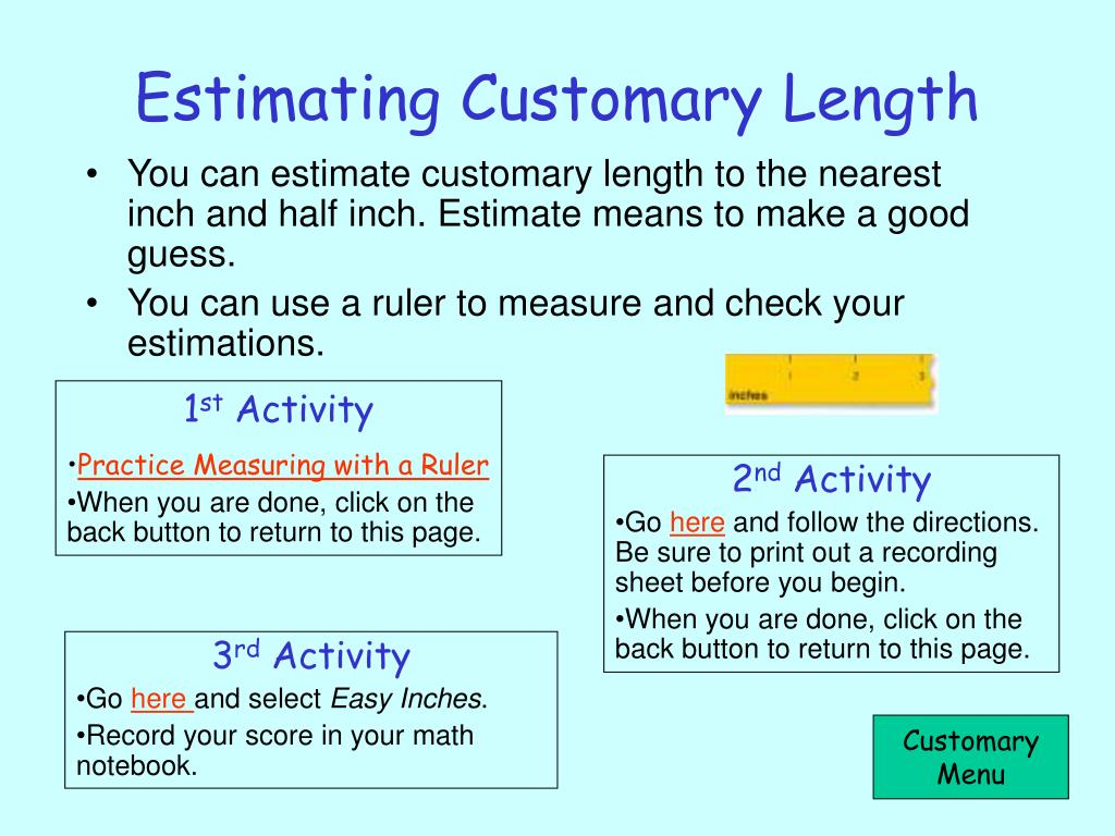 Estimating Customary Length