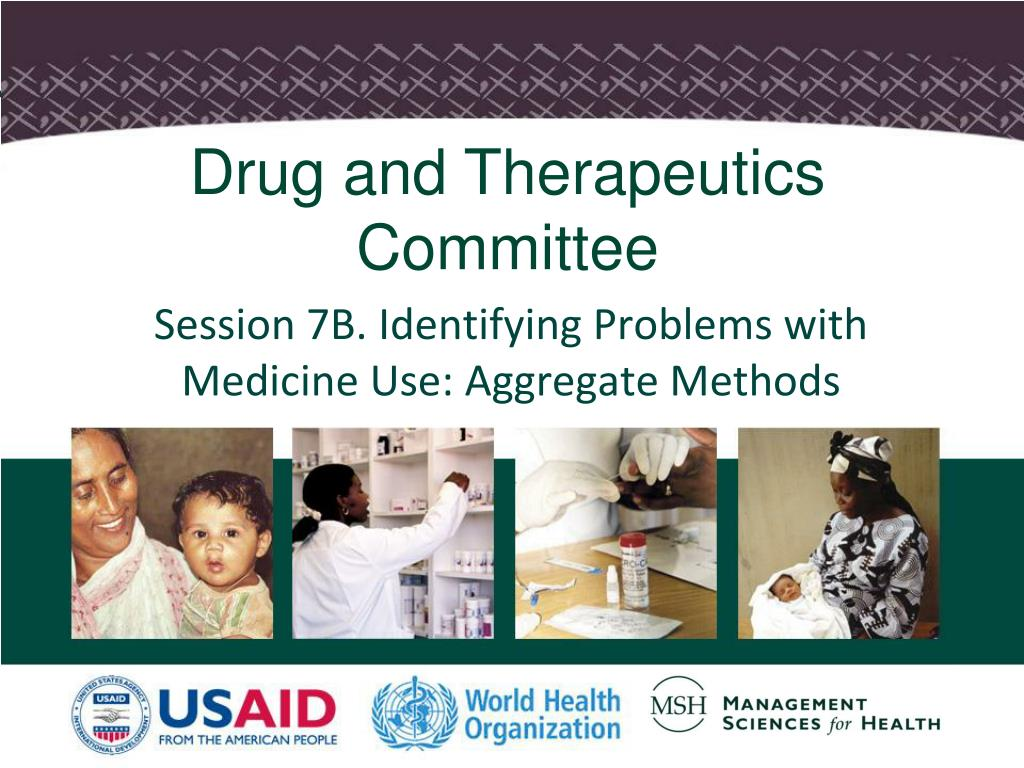Drug and Therapeutics Committee