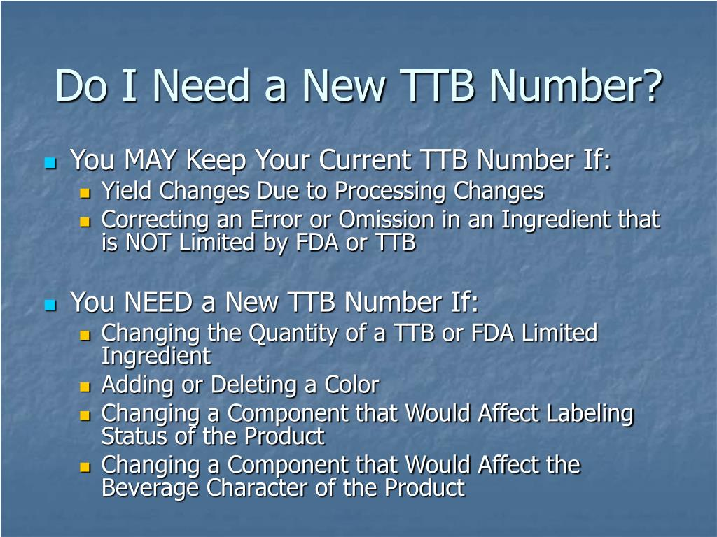 Do I Need a New TTB Number?
