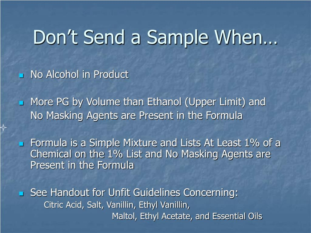 Don't Send a Sample When…