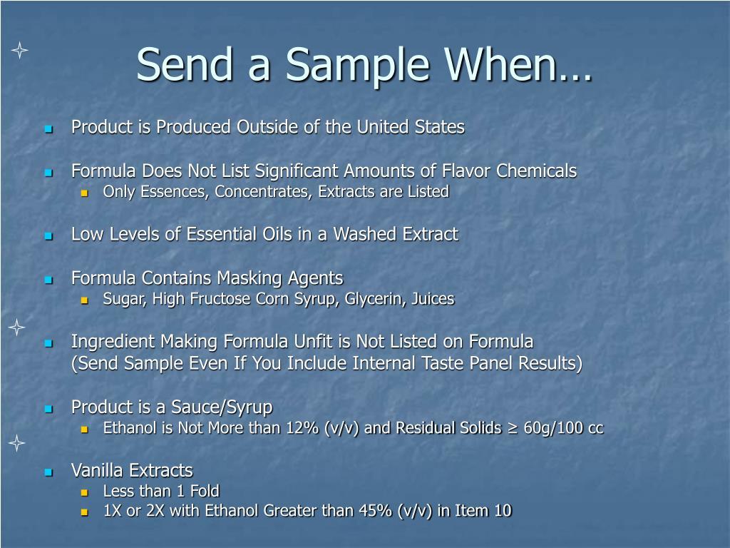 Send a Sample When…