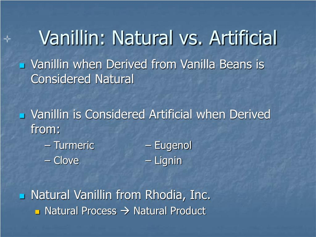 Vanillin: Natural vs. Artificial