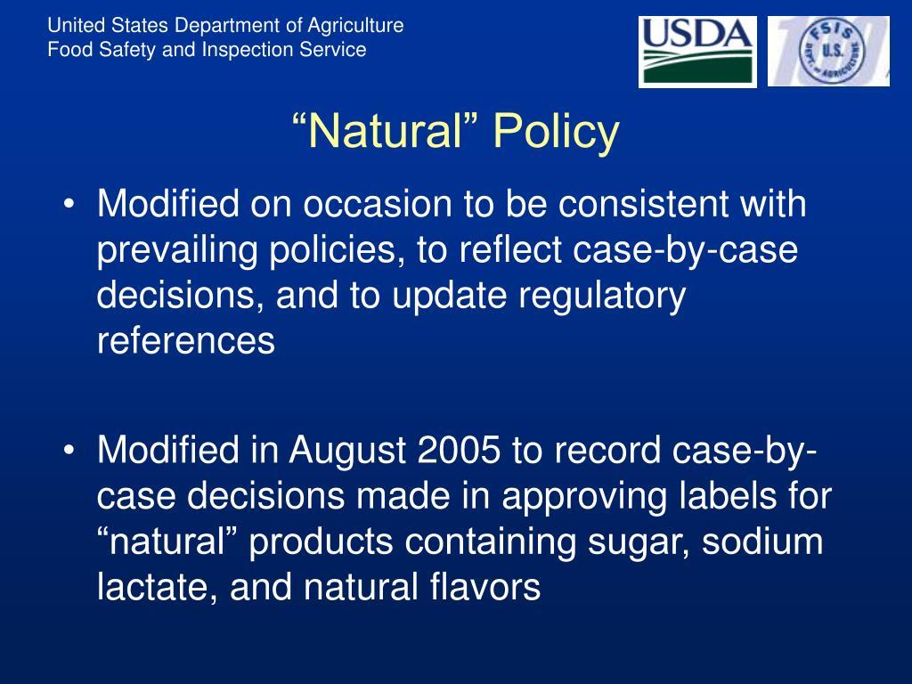 """Natural"" Policy"